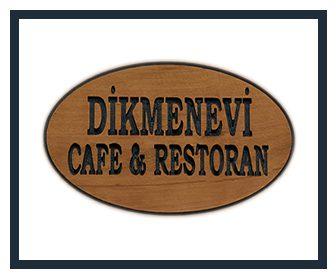 DİKMENEVİ CAFE